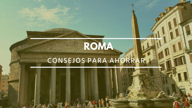 Consejos para ahorrar en Roma