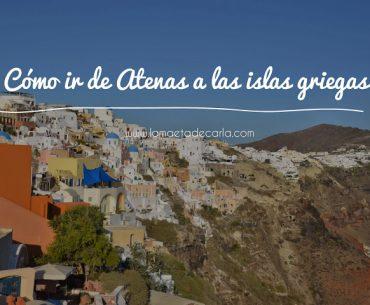 Cómo ir de Atenas a las Islas Griegas
