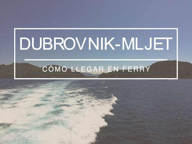 Cómo ir de Dubrovik a Mljet en ferry