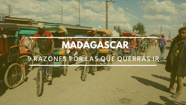 9 razones por las que querrás ir a Madagascar