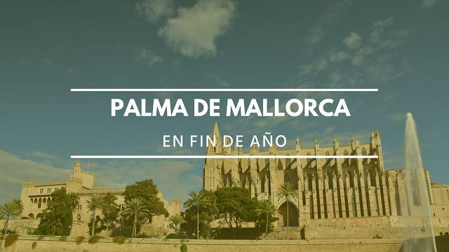 Fin de año en Palma de Mallorca