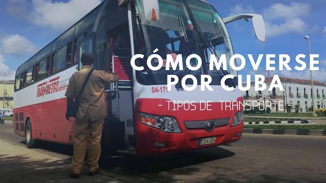 Cómo moverse por Cuba - tipos de transporte