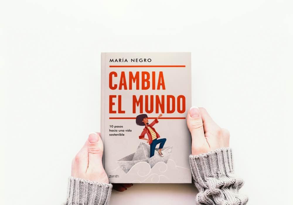 Cambia el Mundo, el libro de María Negro